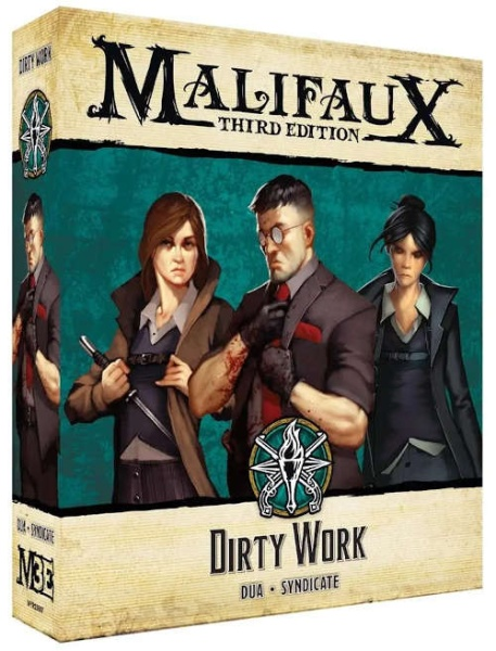 Malifaux (M3E): Dirty work