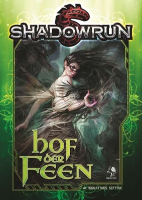 Shadowrun 5: Hof der Feen (Hardcover) *limitierte Ausgabe*