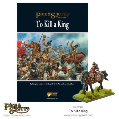 Pike&Shotte: To Kill A King