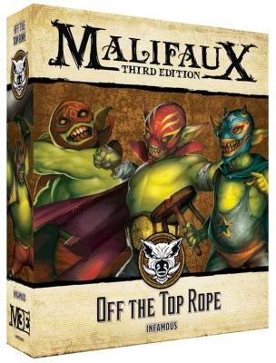 Malifaux (M3E): Off the Top Rope