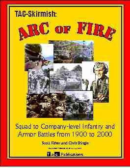 Arc of Fire (WWI - Modern Skirmish Rules)