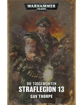 Straflegion 13 (Band 1) (Taschenbuch)