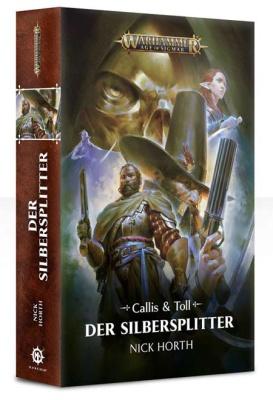 Callis & Toll: Der Silbersplitter (Taschenbuch)