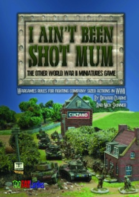 I Ain't Been Shot Mum! (WW2)