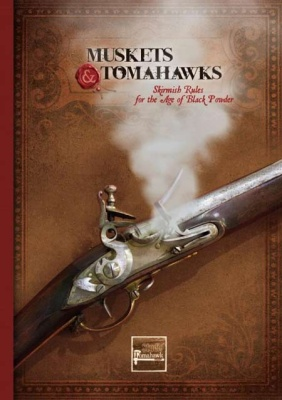 Muskets and Tomahawks 2nd Ed