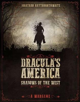 Dracula's America : The Rulebook