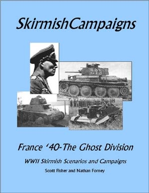 SkirmishCampaigns: France '40-The Ghost Division