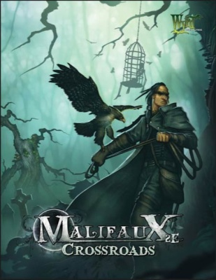 Crossroads: Malifaux 2nd Edition