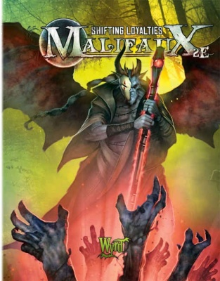 Shifting Loyalties: Malifaux 2nd Edition