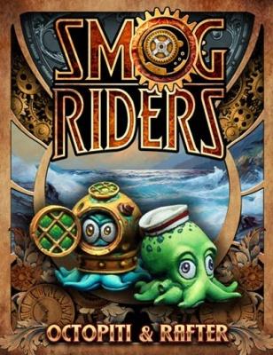 Octopii & Rafter (Smog Rider)