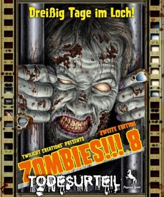 Zombies!!! 8: Todesurteil