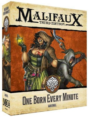 Malifaux (M3E): One Born Every Minute