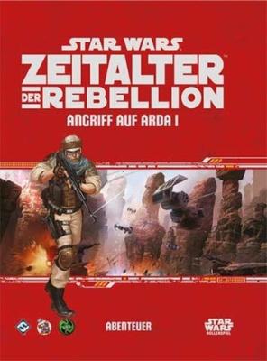 Star Wars: Zeitalter der Rebellion Angriff auf Arda I