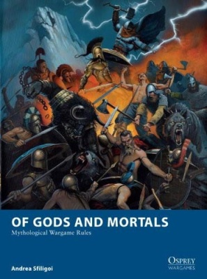 Of Gods and Mortals (Mythologocal Wargame Rules)