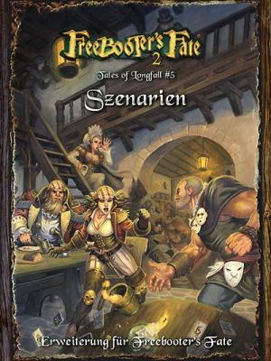 Tales of Longfall #5, Szenarien