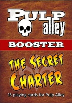 PULP ALLEY: The Secret Charter Booster Pack