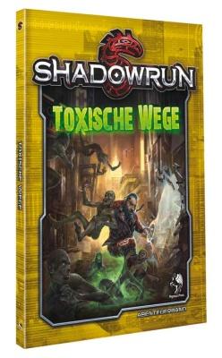 Shadowrun: Toxische Wege