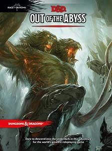 Dungeons & Dragons: Out of the Abyss (Hardcover)