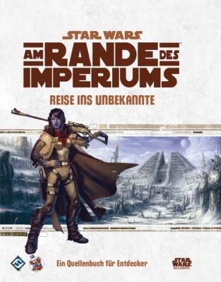 Star Wars: Am Rande des Imperiums Reise ins Unbekannte