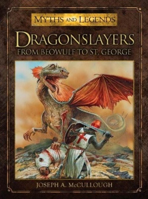 Myths and Legends: Dragonslayers