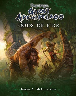 Frostgrave: Ghost Archipelago: Gods Of Fire