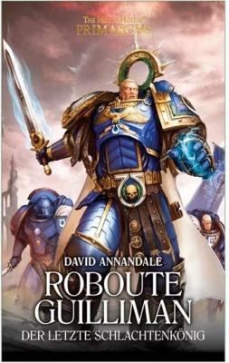Roboute Guilliman - Der letzte Schlachtenkönig (HC)