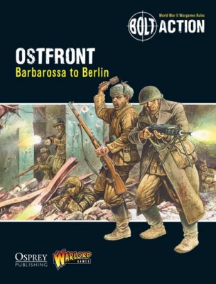 Bolt Action - Ostfront, Barbarossa to Berlin