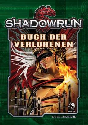 Shadowrun 5: Buch der Verlorenen (Hardcover)