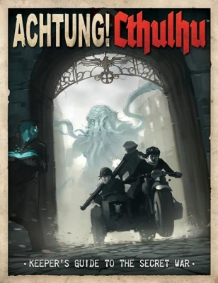 Achtung!Cthulhu - Keeper`s Guide to the Secret War
