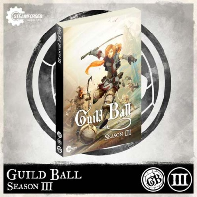 Guild Ball: Season 3 Rulebook (engl.)