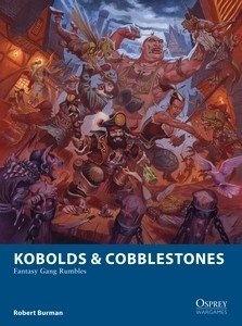 Kobolds & Cobblestones (Fantasy Gang Rubbles)