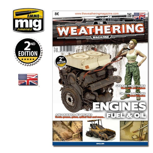 The Weathering Magazine: Issue 4 ENGINE, GREASE & OIL