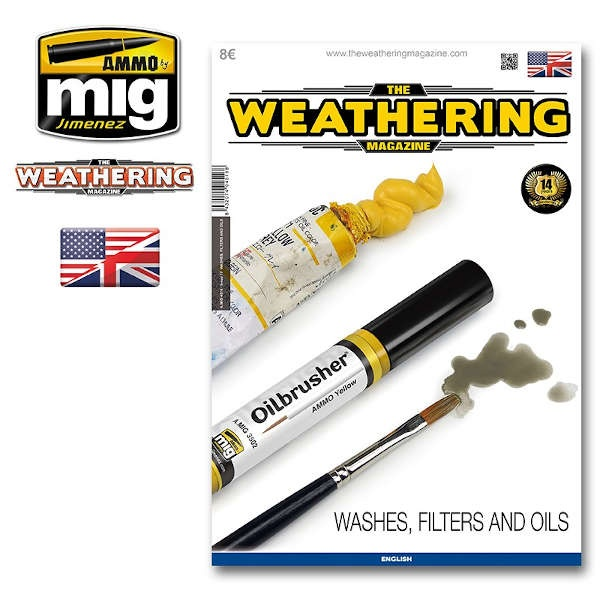 The Weathering Magazine: Issue 17 WASHES, FILTERS & OILS