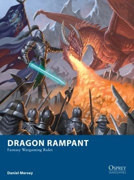 Dragon Rampant (Fantasy Wargaming Rules)