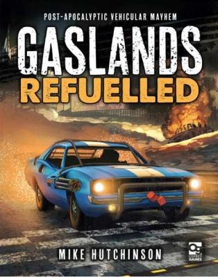 Gaslands Refuelled - Rule book
