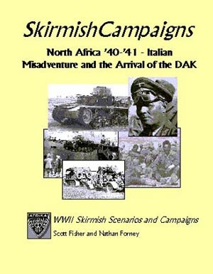 SkirmishCampaigns: North Africa '40-'41 - Italian Misadventu