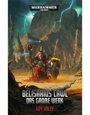 Belisarius Cawl: Das Große Werk (Hardcover)