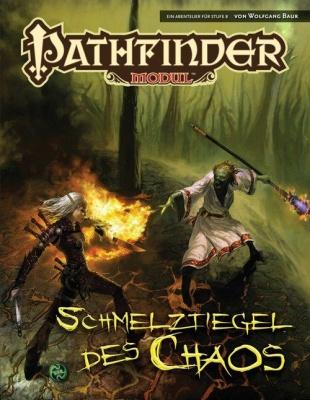 Pathfinder Abenteuer J3: Schmelztiegel des Chaos