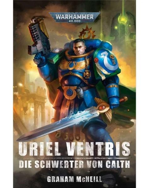 Uriel Ventris: Die Schwerter von Calth