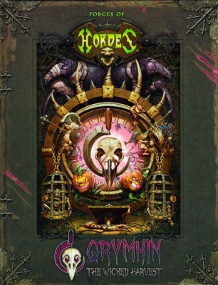 Forces of HORDES: Grymkin The Wicked harvest (Hardcover)