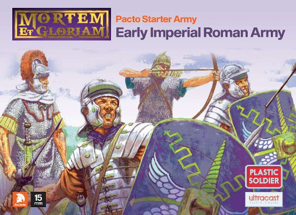 Mortem et Gloriam Early Imperial Roman Pacto Starter Army