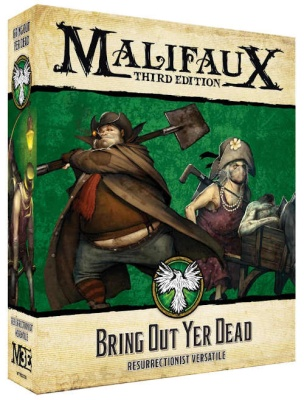 Malifaux (M3E): Bring Out Yer Dead
