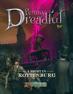 Through the Breach - Penny Dreadful: Night in Rottenburg