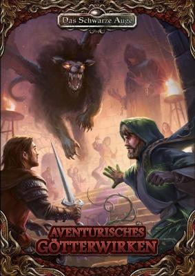 Aventurisches Götterwirken (Taschenbuch)